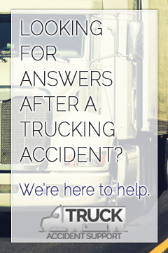 After a trucking accident, we're here to help.